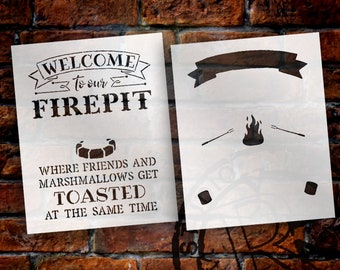 "Welcome to Our Firepit 2-Part Stencil Set - For 16""x20"" Surface"