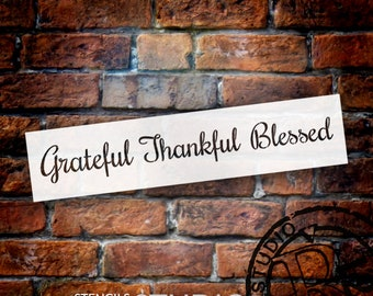 Grateful Thankful Blessed Stencil by StudioR12 | Reusable Mylar Template | Use to Paint Wood Signs - Wall Art - DIY Home Decor - SELECT SIZE