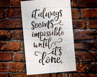 Impossible Until It's Done - Funky Script - Word Stencil - Select Size - STCL1782 - by StudioR12