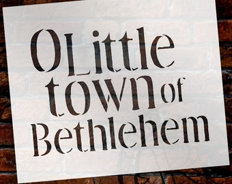 Little Town of Bethlehem - Christmas Stencil - Select Size - STCL1381 - by StudioR12