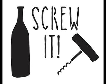 Screw It - Word Art Stencil - Select Size - STCL1195 by StudioR12