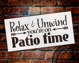 Relax & Unwind You're On Patio Time Stencil by StudioR12 | Reusable Mylar Template | Paint Wood Signs - Decl - Lanai - SELECT SIZE
