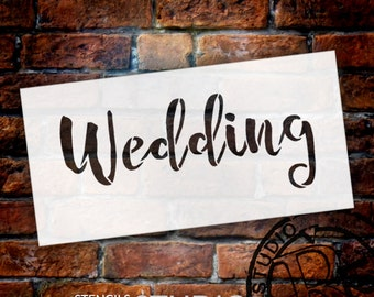 Wedding Sign Stencil - Wedding - Rustic Script - Select Size- STCL1604 - by StudioR12