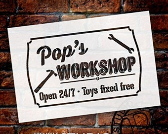 Pop's Workshop - Open 24/7 Sign Stencil by StudioR12 | Reusable Mylar Template | Use to Paint Wood Signs - Pallets - DIY Grandpa Or Dad...