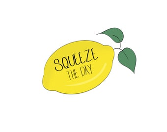 Squeeze the Day // Punny Sticker design .png for cricut DIGITAL DOWNLOAD