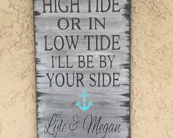 """High tide or low tide personalized sign.  12"""" x 24"""""""
