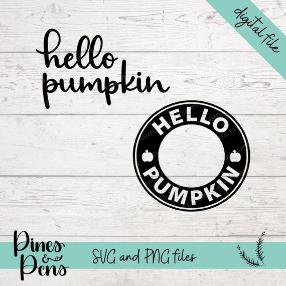 Hello Pumpkin Starbucks Cup Svg Cut File Tumbler Decals Etsy