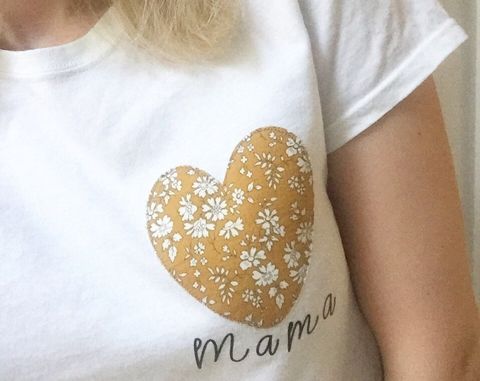 The 'Mama' Heart Tee, with a Liberty of London fabric Heart in a pattern of your choice