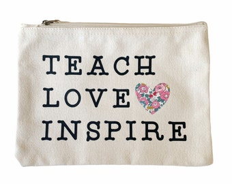 Teach Love Inspire Pouch with a Liberty of London Heart. Thank you Teacher Gift.