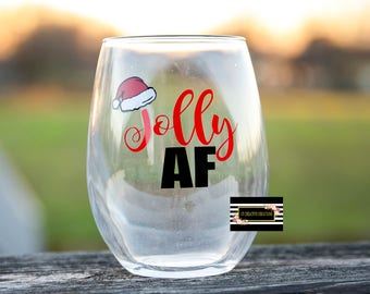 Jolly AF Christmas Wine glass
