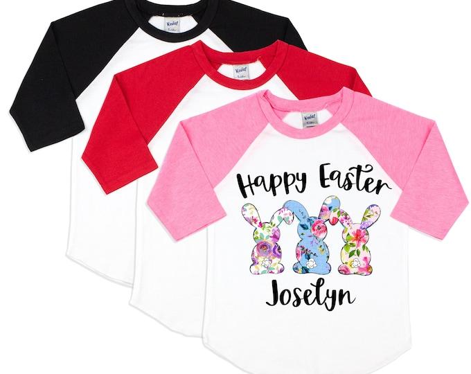 Girl Happy Easter Shirt Easter Bunny Shirt Floral Easter Bunnies Friend Girl Shirt Pink Red Black Baby Youth Teen Raglan Shirt