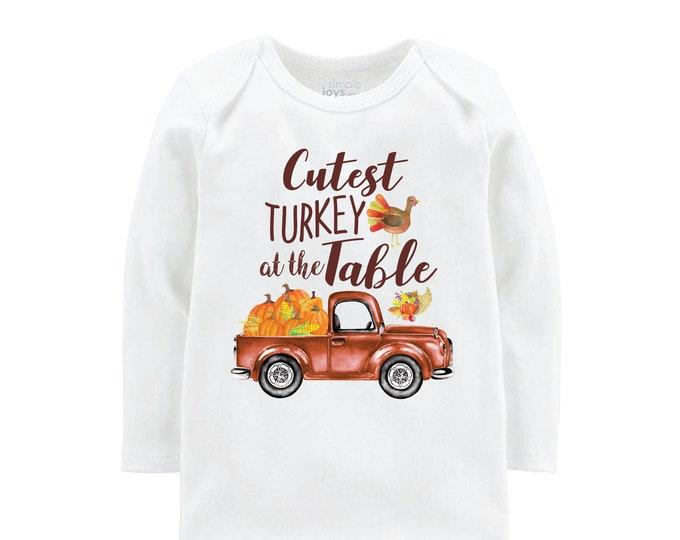 Cutest Turkey at the Table Boy Bodysuit Shirt Baby Boy Thanksgiving Shirt Raglan Cutest Turkey Truck Shirt Old Rusty Truck Turkey Shirt