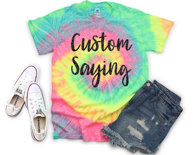 Custom Wording Personalized Tie Dye Shirt Minty Rainbow Neon Rainbow Pastel Rainbow Adult Youth Toddler Unisex T-Shirt Tie Dye Shirts Sizes