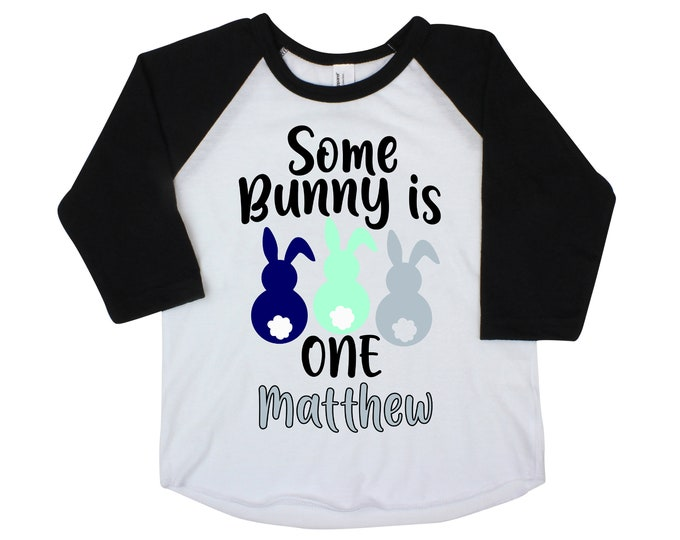 Some Bunny is One Boy Shirt Raglan Personalized Bunnies Boy Birthday Shirt Gray Blue Mint Baby Onesie Monogram Name Shirt Peeps Rabbits