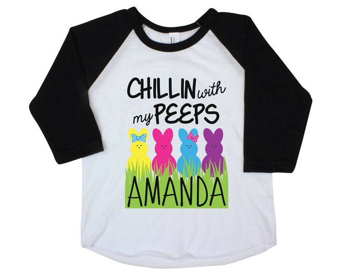 Chillin with my Peeps GIRL Easter Shirt Easter Bunny Personalized Shirt Onesie Black Raglan Flutter Sleeve Girl Shirt Monogram Shirt Easter