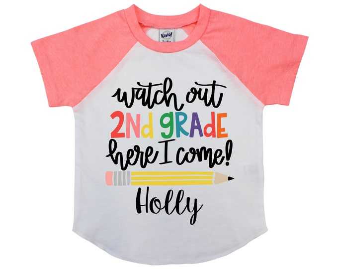 Watch Out Second Grade 2nd Grade Shirt Personalized Name Shirt Raglan Shirt First Day of School Back to School Shirt Girl Shirt
