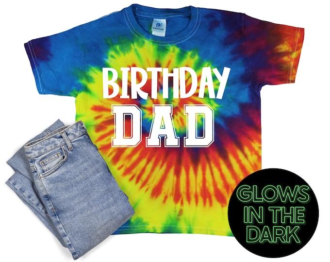 Birthday Dad Tie Dye Shirt Glow in the Dark Birthday Party Shirt Dad Birthday Shirt Glow in the Dark Jersey Style Tie Dye Bday