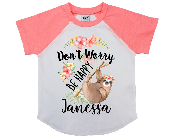 Don't Worry Be Happy Sloth Shirt Watercolor Floral Tropical Sloth Kids Personalized Girl Sloth Shirt Flowers Yellow Coral Peach