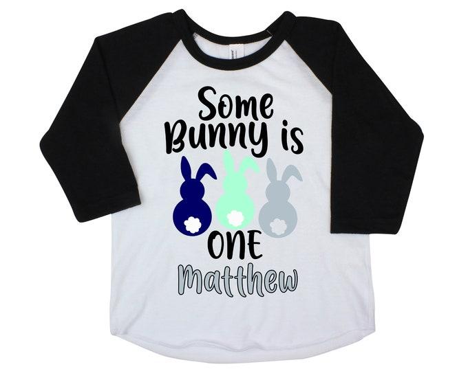 Some Bunny is One Boy Shirt Raglan Personalized Bunnies Boy Birthday Shirt Gray Blue Mint Baby Monogram Name Shirt Peeps Rabbits