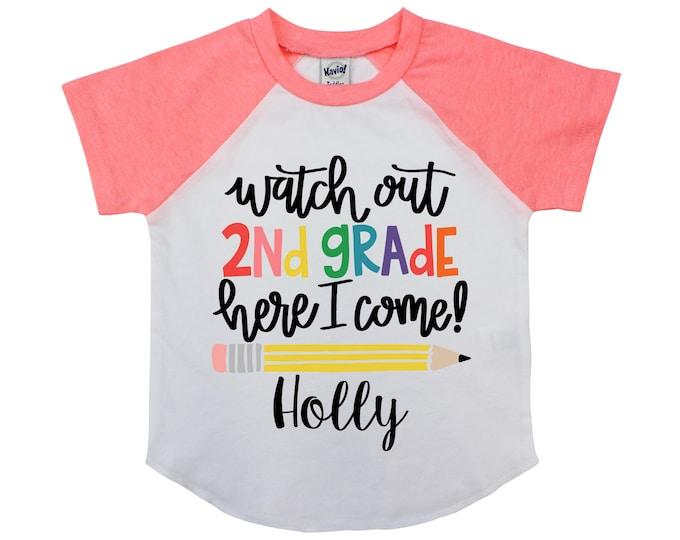 Watch Out Second Grade 2nd Grade Shirt Personalized Name Shirt Raglan Shirt First Day of School Back to School Shirt Girl Shirt