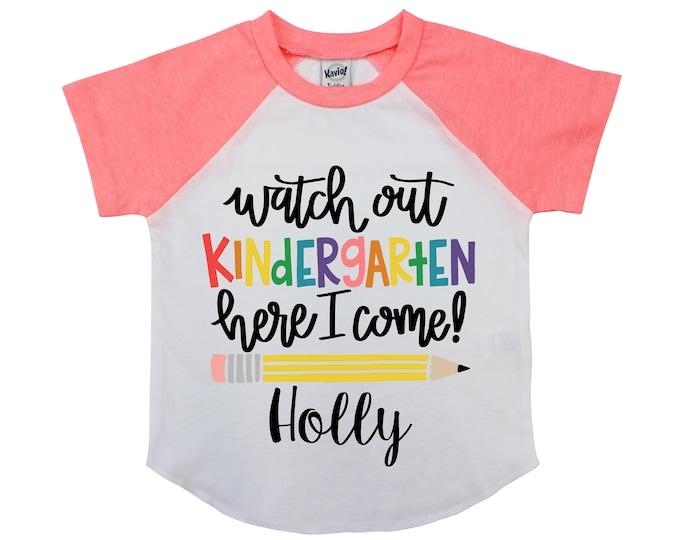 Watch Out Kindergarten Here I Come Personalized Back to School Shirt Girl Back to School Pencil Shirt Name Shirt Raglan