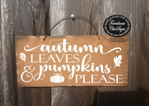 Autumn Leaves And Pumpkins Please Rustic Sign