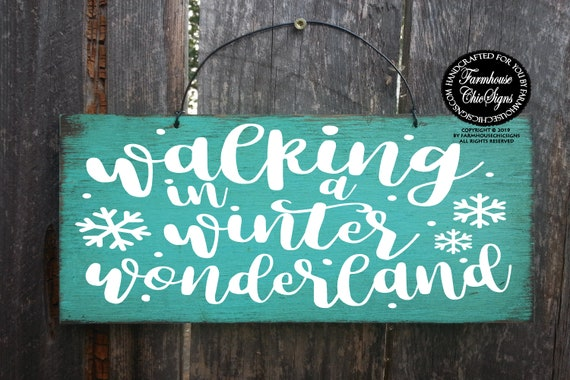 Walking In A Winter Wonderland Rustic Sign