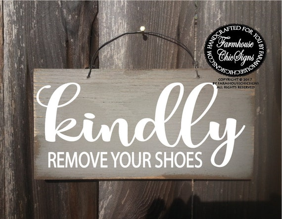 Kindly Remove Your Shoes Rustic Wood Sign