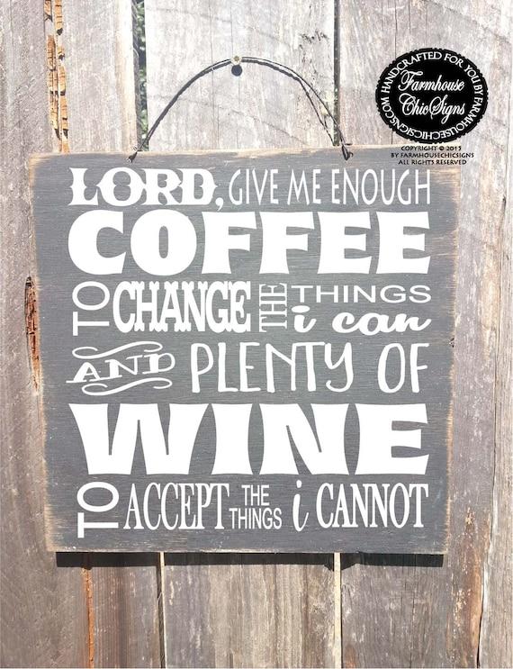 lord give me coffee, coffee sign, coffee decor, coffee wall art, coffee wall decor, lord give me wine, wine sign, wine decor, 173/212