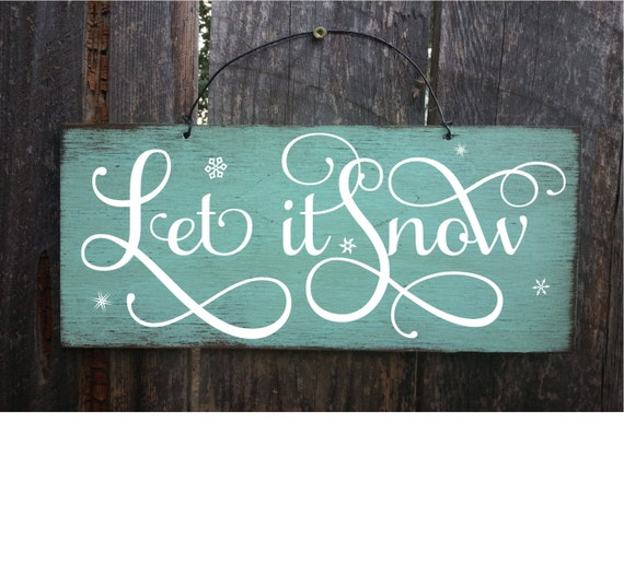 let it snow, let it snow sign, winter decorations, winter wall decor, winter wedding decor, winter wonderland, cabin decor, ski decor, 163