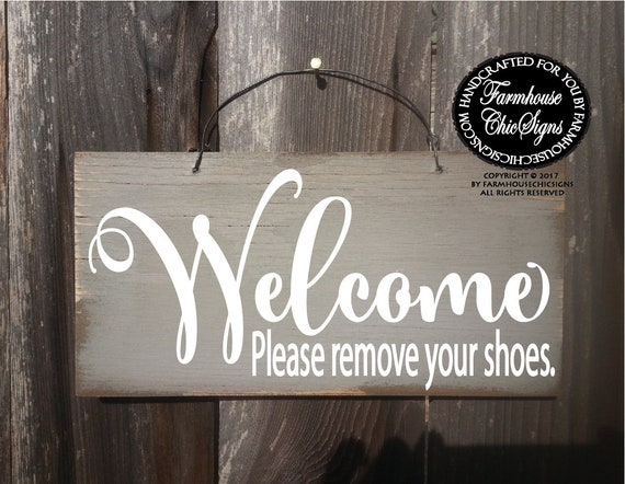 Welcome Please Remove Your Shoes Rustic Sign
