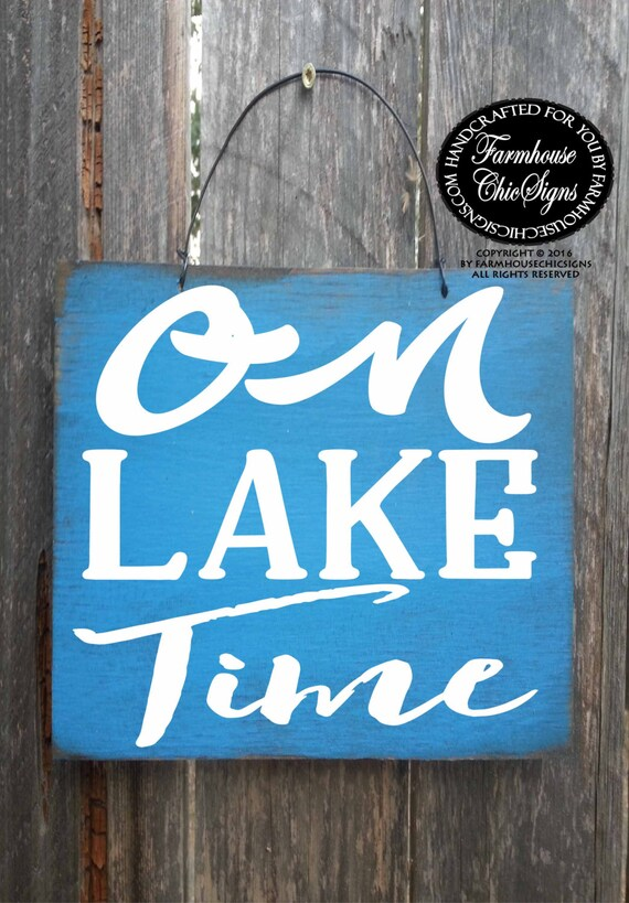 on lake time, lake sign, lake house sign, lake decor, lake decoration, lake house decor, lake house, lake signs, lake house, lake life