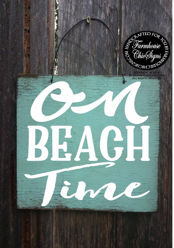 on beach time, beach sign, beach house sign, beach decor, beach decoration, beach house decor, beach house, beach signs