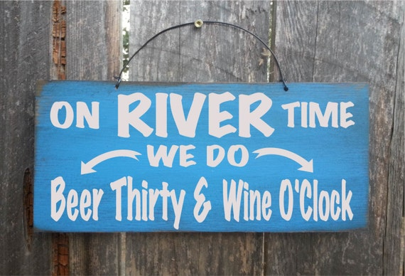 river decor, river house decor, river sign, river wall decor, river wall art, on river time, beer sign, 138/257