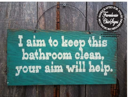 Bathroom Sign Bathroom Decor Restroom Decoration I Aim To