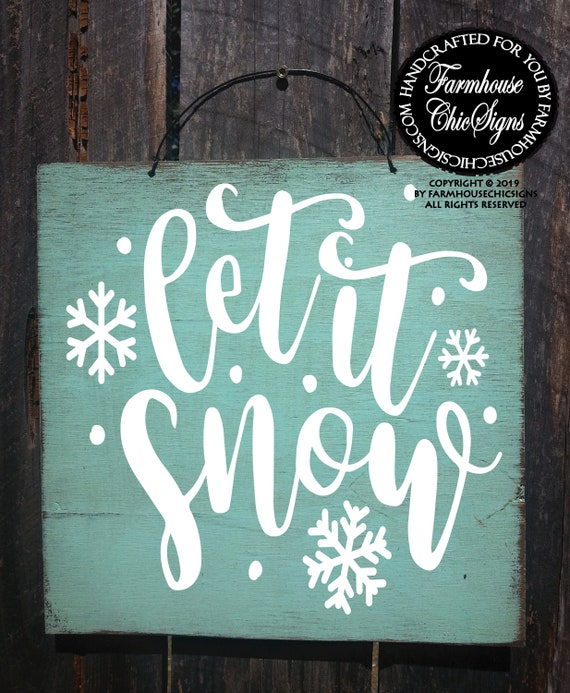 Let It Snow Rustic Sign