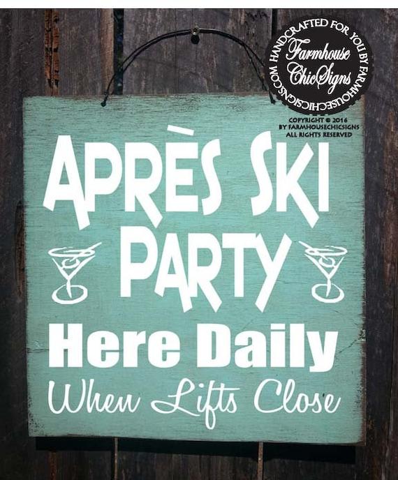 Apres Ski Party Sign, Apres Ski, Ski decor, Cabin decoration, winter decor, mountain lifestyle, 60/255