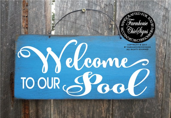 Welcome to our Pool Rustic Sign