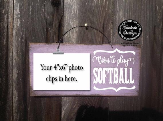 born to play softball, softball gift, softball team gift, softball player, gift softball, softball girl, softball player sign, softball, 269