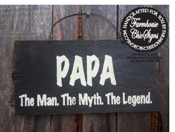 c624c8b90 Papa sign the man the myth the legend gift for papa | Etsy