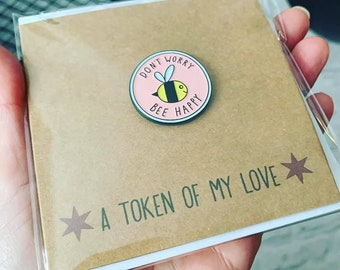 Cheer Up Card, Don't Worry Bee Happy Pin Badge, Greetings Card, Bumble Bee Enamel Badge, Gifts for Friends, Mental Health Gift, Positivity