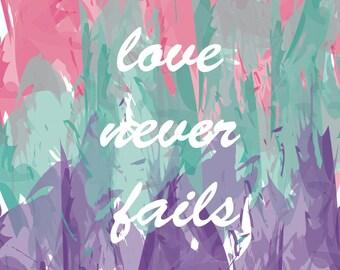 Love Never Fails Poster Print 16x20 Wall Art