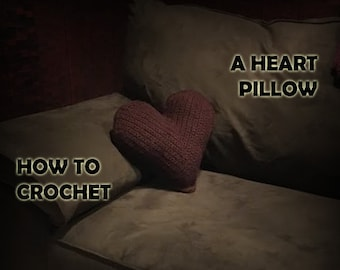 How to Crochet a Heart Pillow - Crochet Pattern - Crochet Heart Pattern - Crochet PDF - Crochet Pillow Pattern - Valentines Day Crochet