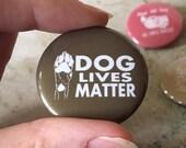 """1.5"""" Dog Lives Matte..."""