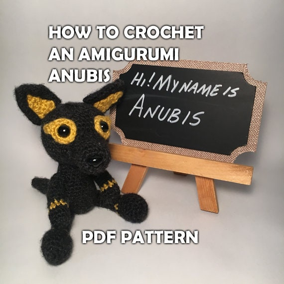 How To Crochet Amigurumi Anubis Crochet Pattern Crochet Etsy