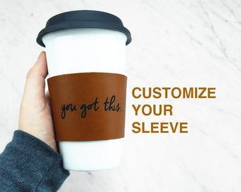 CUSTOM reusable Coffee Sleeve / Coffee Cozy - Leather Coffee Sleeve