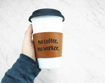 Reusable Coffee Sleeve / Coffee Cozy - LEATHER COFFEE SLEEVE