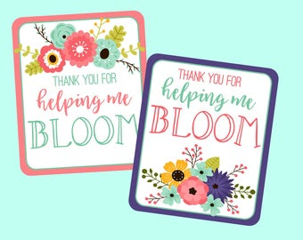 Thank You For Helping Me Bloom Tag for Teachers Appreciation, Teacher Gifts, Thank You Gifts. Instant Digital Download. Flower, Bloom Cards
