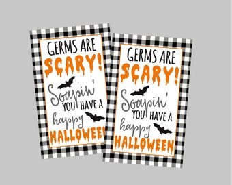 Germs are Scary! Soapin' You Have A Happy Halloween! Printable Halloween Tags To Pair With Soap. Instant Digital Download.