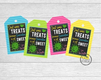 Personalized Printable Quarantine Sweet Treats Tags. Just Come Treats Because Quarantine Is Not Sweet.  Instant Digital Download.